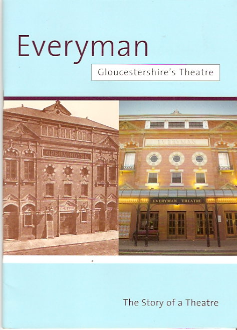 Image for Everyman - Gloucestershire's Theatre - The Story of A Theatre