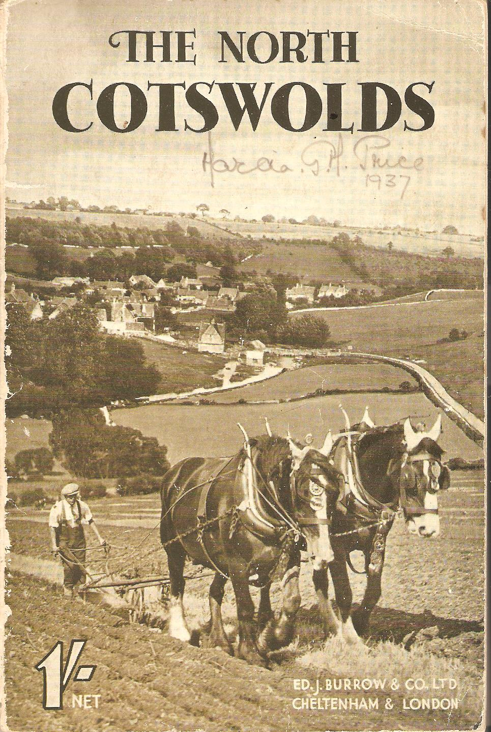 Image for The North Cotswolds A Descriptive Guide To The Principal Places Of Interest In This Charming Region