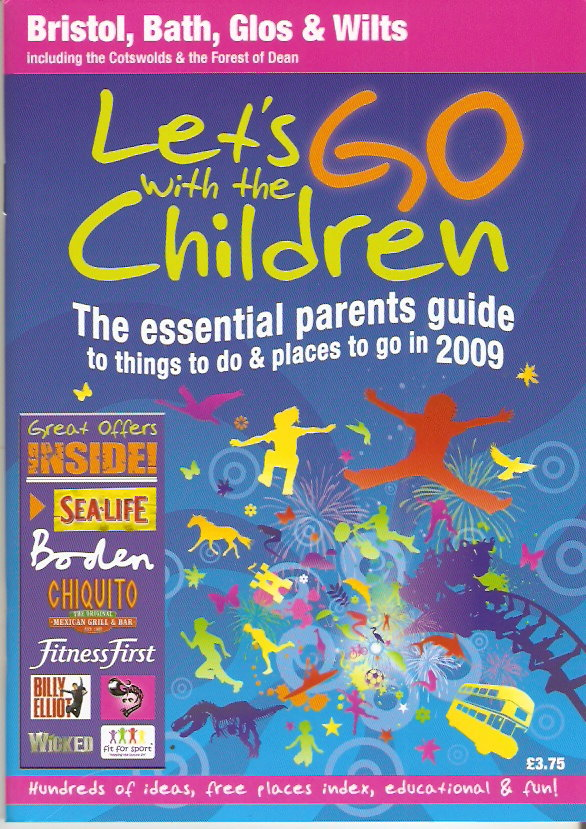 Image for Let's Go with the Children, Bristol, Bath Glos, Wilts including the Cotswolds and the Forest of Dean