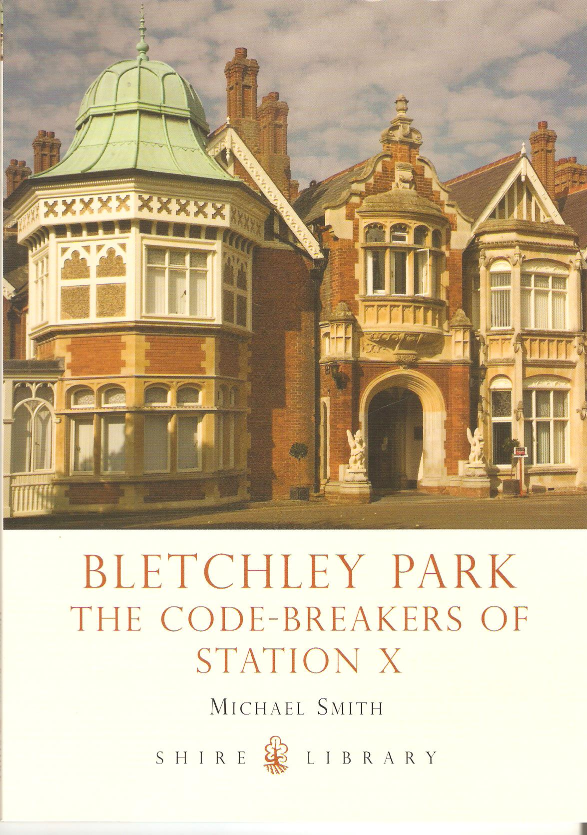 Image for Bletchley Park - The Code-Breakers of Station X