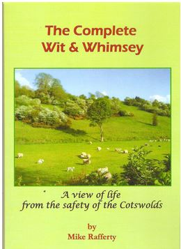 Image for The Complete Wit & Whimsey: A View of Life from the Safety of the Cotswolds