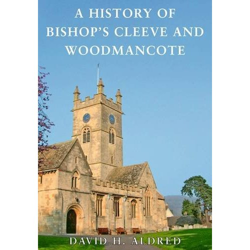 Image for A History of Bishop's Cleeve and Woodmancote