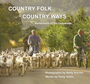 Image for Country Folk Country Ways : Reflections of the Cotswolds