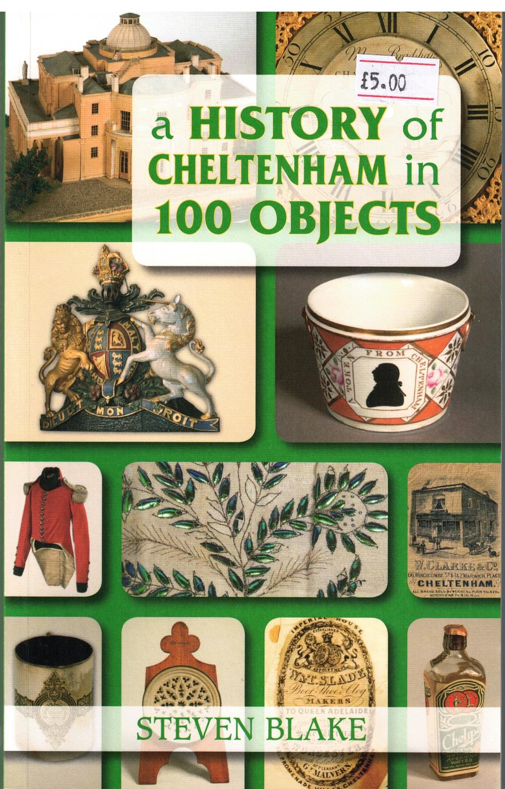 Image for A History of Cheltenham in 100 Objects