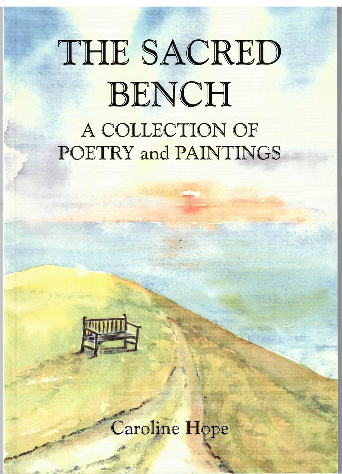 Image for The Sacred Bench - a collection of poetry and paintings