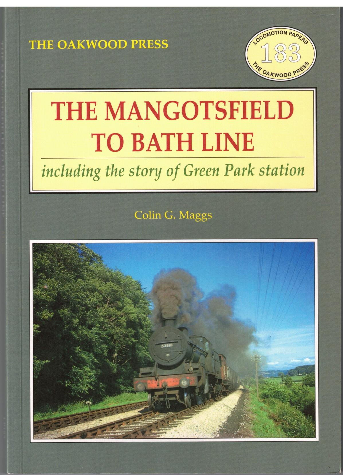 Image for The Mangotsfield to Bath Line, including the story of Green Park station