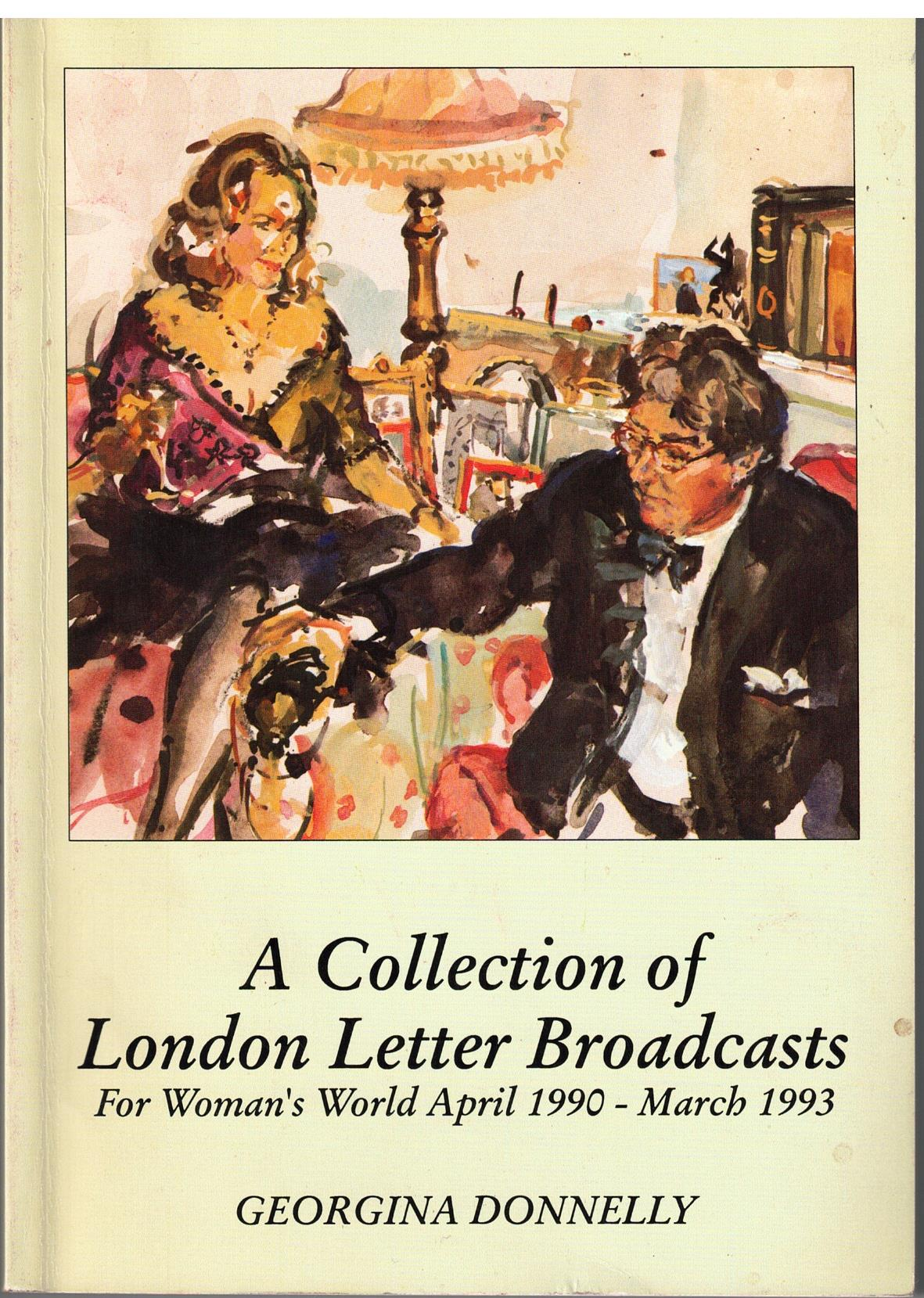 Image for A Collection of London Letter Broadcasts for Woman's World April 1990 - March 1993