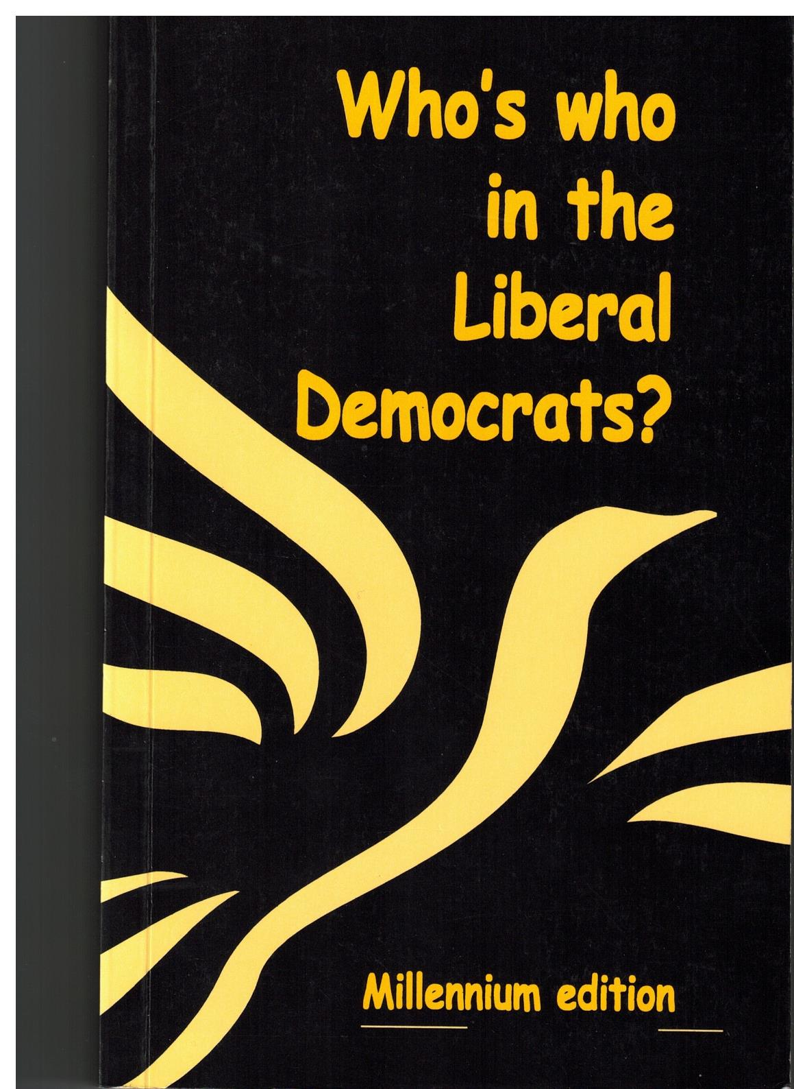 Image for Who's who in the Liberal Democrats? Millennium Edition