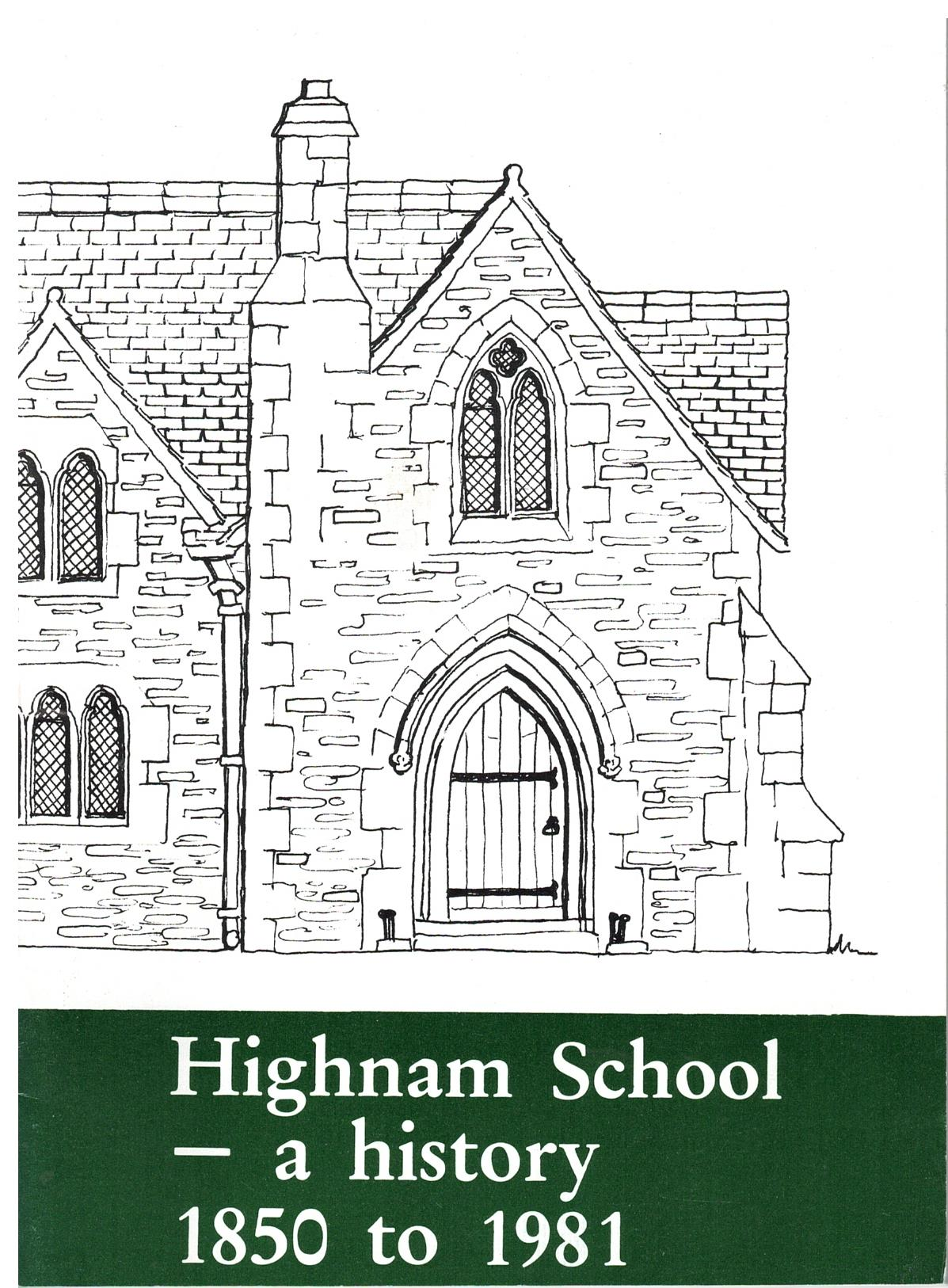 Image for Highnam School - a History 1850-1981