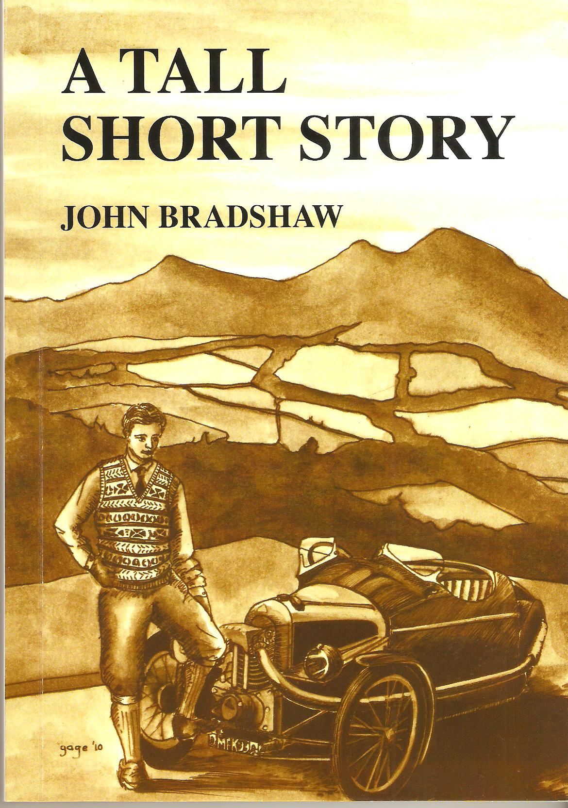 Image for A Tall Short Story: Being a Motoring Tale of Trials, Tribulations, Love, War and Derring-do